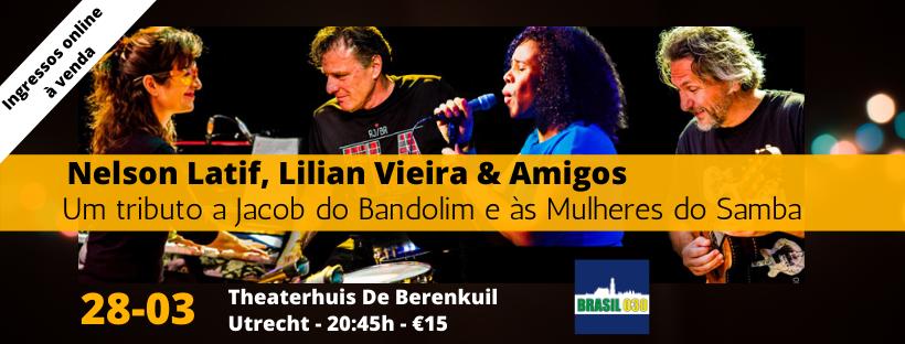 Samba e Choro com Nelson Latif Lilian Vieira & Amigos